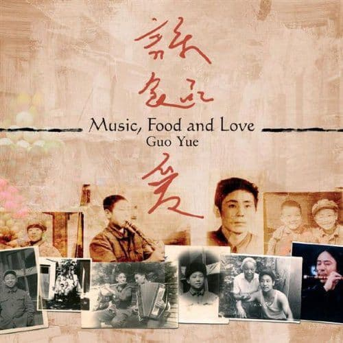 Guo Yue<br>Music, Food and Love<br>CD